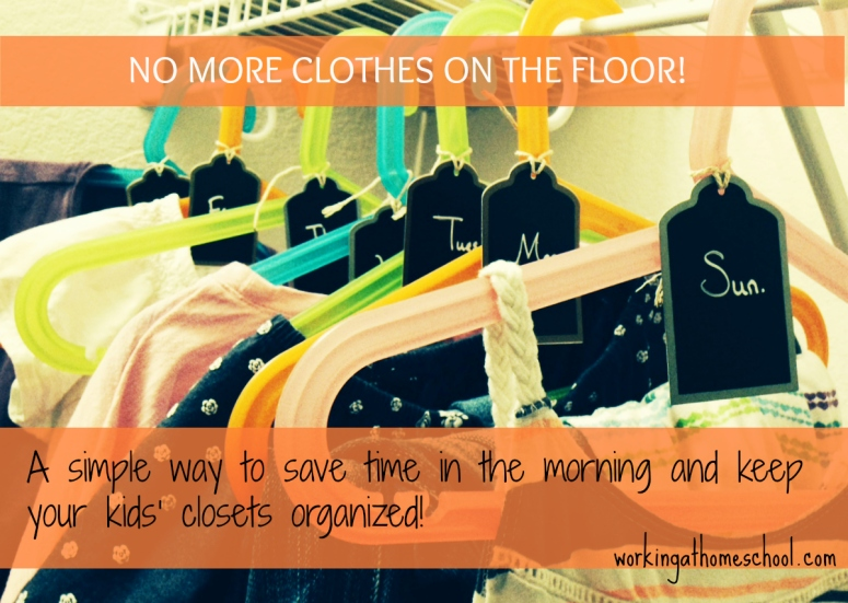 A simple way to save time in the morning and organize your kids' clothes!