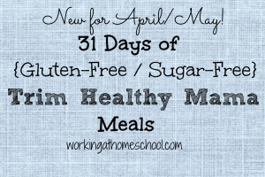 New 31 Days of GF/SF THM Meals